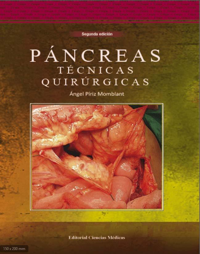Páncreas. Técnicas quirúrgicas. 2da ed.