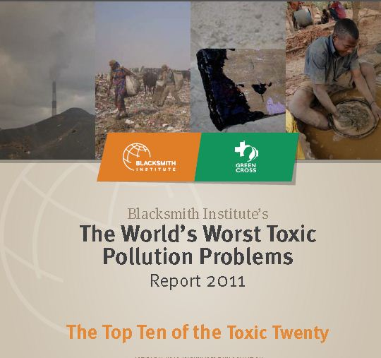 The World's Worst Toxic Pollution Problems. Report 2011