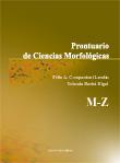 Prontuario de ciencias morfológicas. M-Z