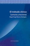 El Método Clínico. Lecturas y lecciones