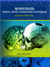 Neurocirugía. Historia, clínica e innovaciones tecnológicas