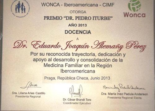 "Premio ""Pedro Iturbe"" al profesor Dr. C Eduardo Alemañy Pérez"
