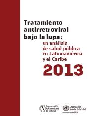 Tratamiento antirretroviral bajo la lupa: