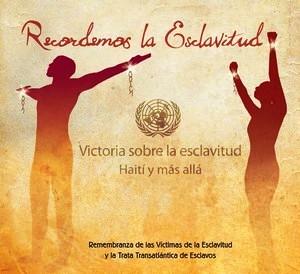 25 de marzo, Día Internacional para el Recuerdo de las Víctimas de la Esclavitud y de la Trata Trasatlántica de Esclavos
