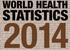 World Health Statistics 2014