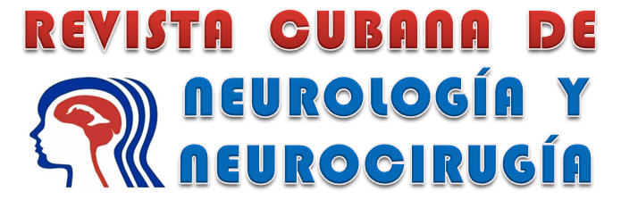 Revista Cubana de Neurología y Neurocirugía
