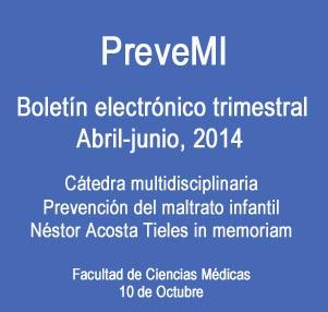 Boletín PreveMI, abril-junio del 2014