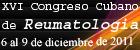 XVI Congreso Cubano de Reumatología