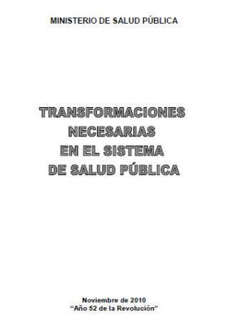 Transformaciones necesarias en el sistema de salud pública 2010