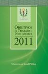 Objetivos de trabajo e indicadores 2011