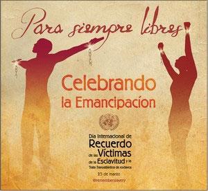 Día Internacional de Recuerdo de las Víctimas de la Esclavitud 2013